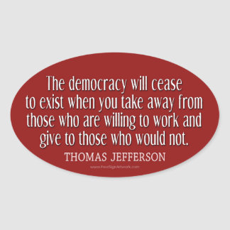 Jefferson Quote on Democracy Oval Stickers
