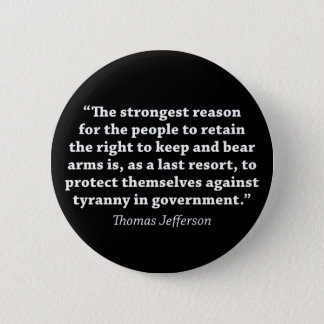 Jefferson: RIGHT TO BEAR ARMS Button