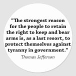 Jefferson: RIGHT TO BEAR ARMS Classic Round Sticker