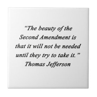 Jefferson - Second Amendment Tile