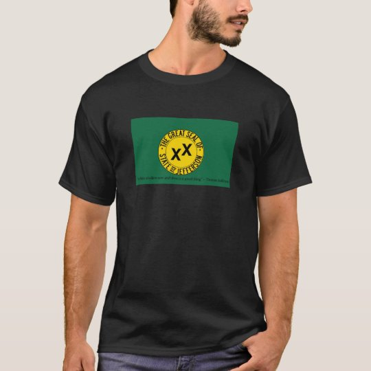 Jefferson State Flag with Thomas Jefferson Quote T-Shirt