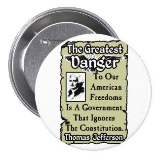 Jefferson: The Greatest Danger Pinback Buttons