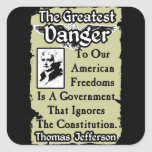 Jefferson: The Greatest Danger! Stickers