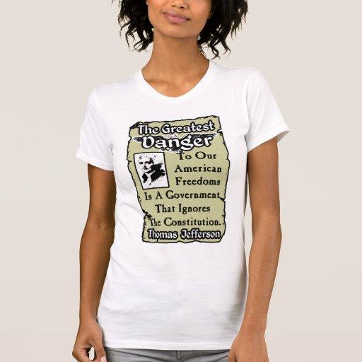 Jefferson: The Greatest Danger Tee Shirts