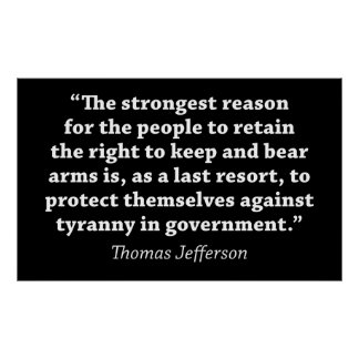 Jefferson: The Right to bear Arms Poster