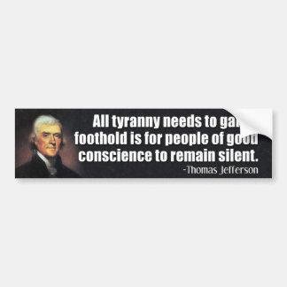 Jefferson: Toda la tiranía necesita ganar un equil Pegatina De Parachoque
