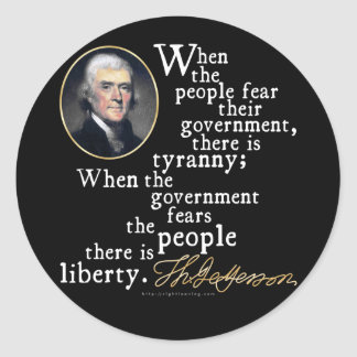 Jefferson Tyranny-Liberty Quote Classic Round Sticker