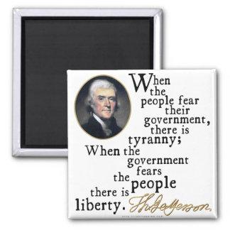Jefferson Tyranny-Liberty Quote 2 Inch Square Magnet