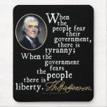 Jefferson Tyranny-Liberty Quote Mouse Pad