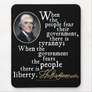 Jefferson Tyranny-Liberty Quote Mouse Pad