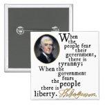 Jefferson Tyranny-Liberty Quote Pinback Buttons