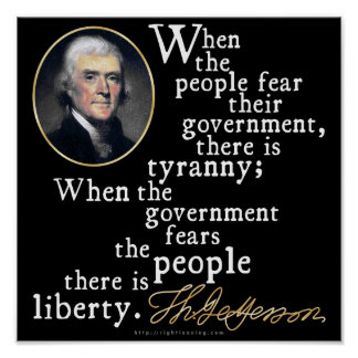 Jefferson Tyranny-Liberty Quote Poster