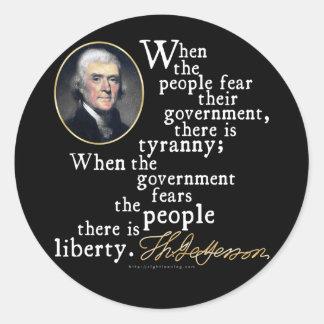 Jefferson Tyranny-Liberty Quote Stickers
