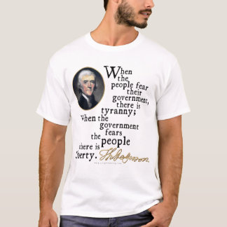 Jefferson Tyranny-Liberty Quote T-Shirt