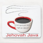 Jehovah Java Mouse Pads