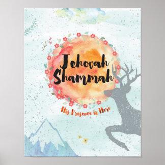 Jehovah Shammah Poster