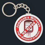 "Jehovah&#39;s Witness - No Blood Keychain<br><div class=""desc"">In accordance with the bible,  Jehovah&#39;s servants do not accept blood. This key chain is a valuable tool.</div>"