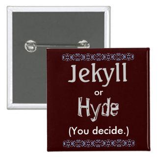Jekyll/Hyde Pinback Button