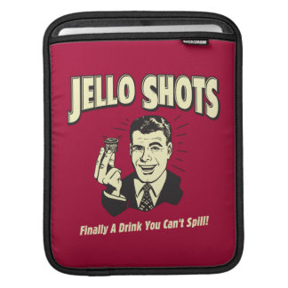 Jello Shots: Drink You Can't Spill Sleeves For iPads