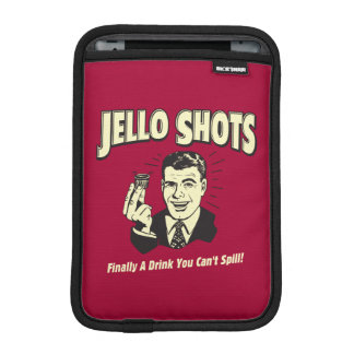 Jello Shots: Drink You Can't Spill Sleeve For iPad Mini