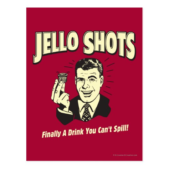 Jello Shots: Drink You Can't Spill Postcard