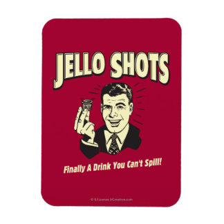 Jello Shots: Drink You Can't Spill Rectangular Photo Magnet