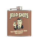 Jello Shots: Other Favorite Thing Hip Flask