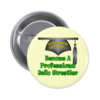Jello Wrestler Pinback Button