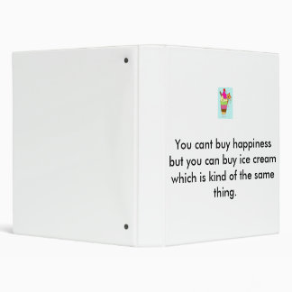 jelly%20and%20ice%20cream%20300, You cant buy h... 3 Ring Binder
