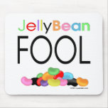 Jelly Bean Fool Mouse Pad
