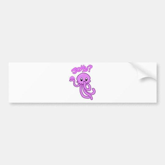 Jelly? Bumper Sticker