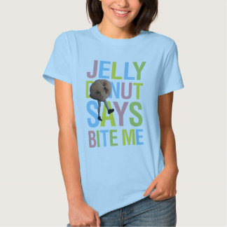 Jelly Donut Says Bite Me - v1 Shirt