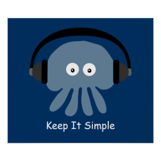 Jellyfish & headphones Keep It Simple poster