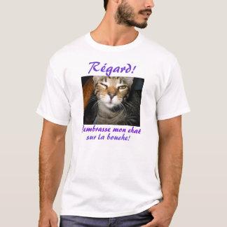 J'embrasse mon chat sur la bouche! T-Shirt