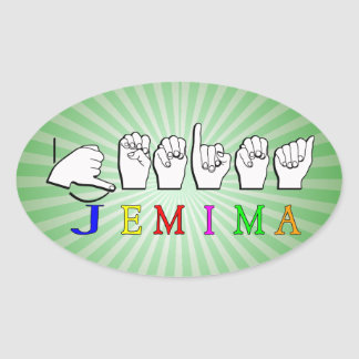JEMIMA  NAME SIGN ASL FINGERSPELLED OVAL STICKER