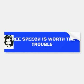 JEN, FREE SPEECH IS WORTH THE TROUBLE BUMPER STICKER