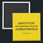 """Jen Sincero Badass Motivational Quote Magnet<br><div class=""""desc"""">This quote comes from Jen Sincero&#39;s bestselling book,  You Are a Badass: &quot;Gratitude: the gateway drug to awesomeness.&quot;</div>"""