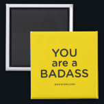 """Jen Sincero You are a Badass Magnet<br><div class=""""desc"""">A reminder from Jen Sincero,  author of the bestselling book,  You Are a Badass: How to Stop Doubting Your Greatness and Start Living an Awesome Life</div>"""
