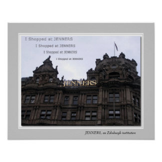 JENNERS, an Edinburgh institution Poster