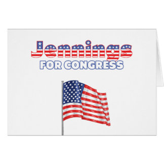 Jennings for Congress Patriotic American Flag Card