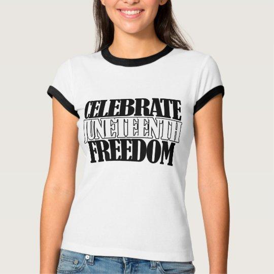 Jenteenth Freedom T-Shirt