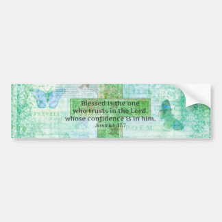 Jeremiah 17:7 Blessed is the man Bible verse cross Bumper Sticker