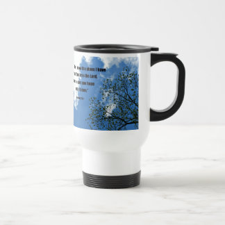 Jeremiah 29:11 For I know the plans I have for you Travel Mug