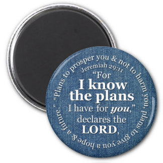 Jeremiah 29:11 I Know the Plans Bible Verse Denim 2 Inch Round Magnet