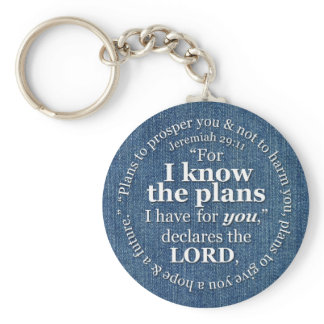 Jeremiah 29:11 I Know the Plans Bible Verse Denim Keychain
