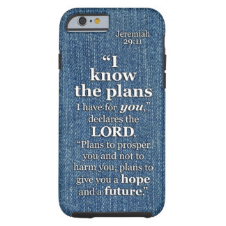 Jeremiah 29 11 I Know The Plans Bible Verse Quote iPhone 6 Case