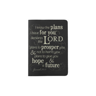 Jeremiah 29:11 I know the plans I have for you... Passport Holder