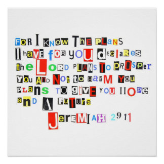 Jeremiah 29:11 Ransom Note Perfect Poster