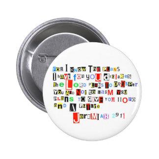 Jeremiah 29:11 Ransom Note Pinback Button