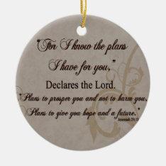 Jeremiah 29:11 Scripture Gift Ceramic Ornament at Zazzle